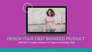 design your first custom product